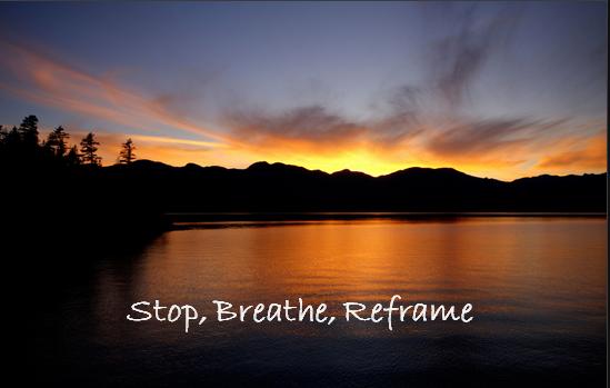 Stop Breathe Reframe
